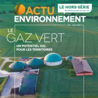 Le gaz vert : un potentiel XXL pour les territoires